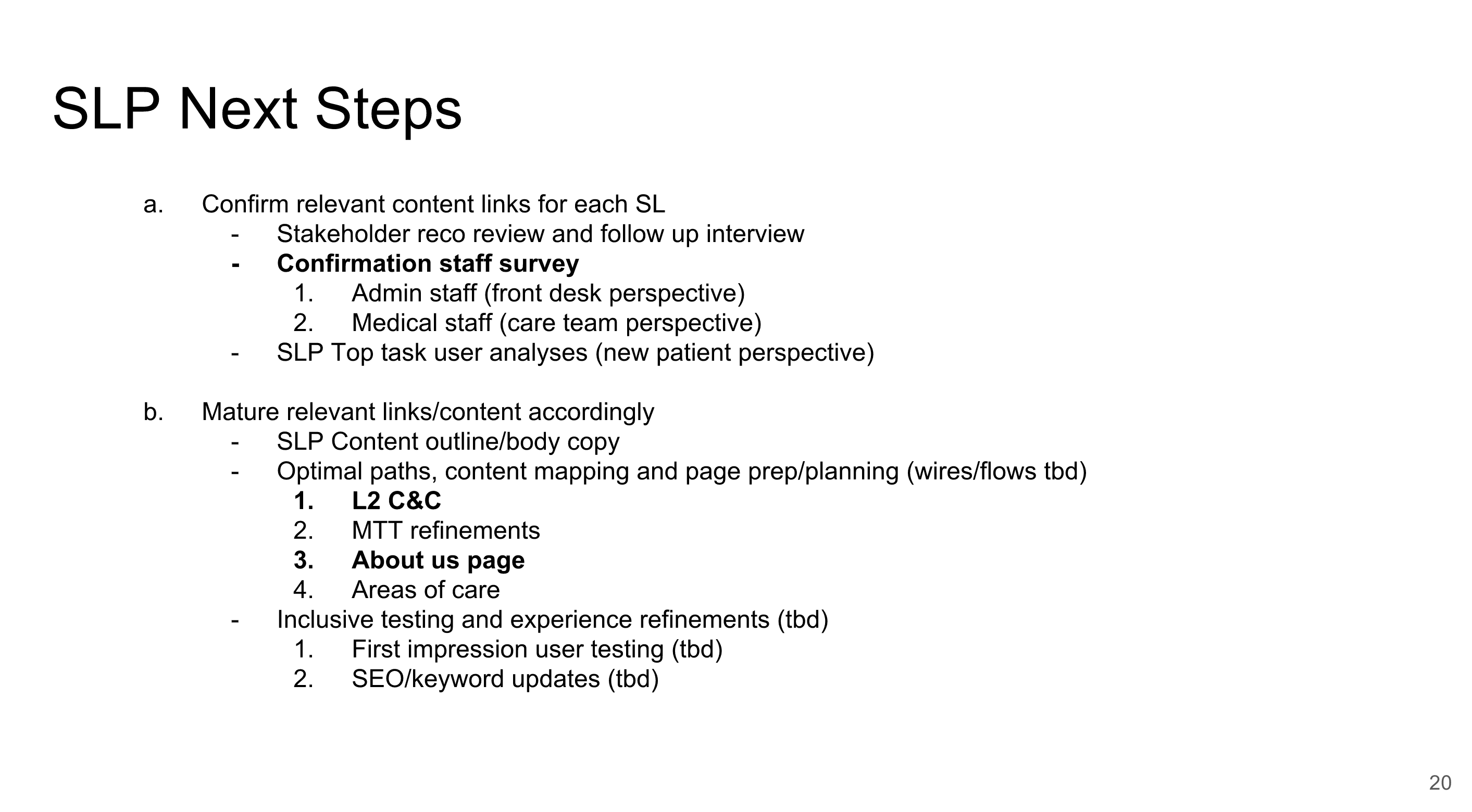 Next steps are highlighted for marketing/content stakeholders to keep work moving forward with service lines.
